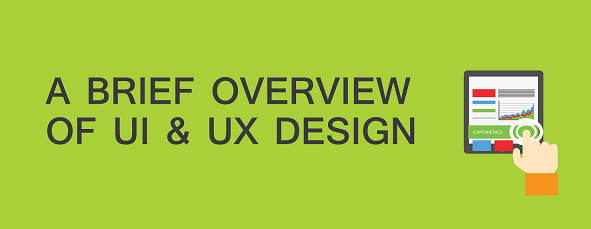 An Overview of UX & UI