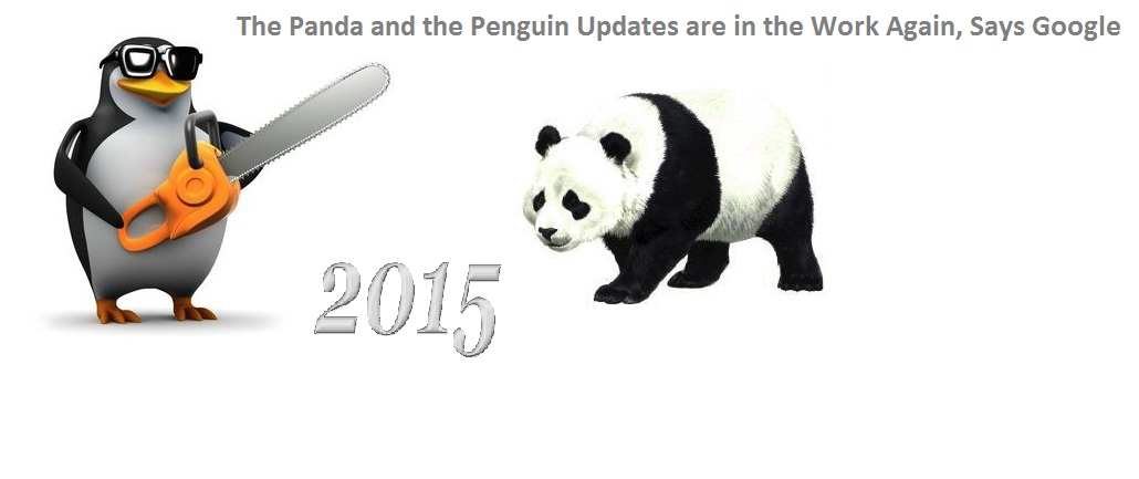 The Panda and the Penguin Updates are in the Work Again, Says Google