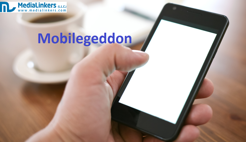 Mobilegeddon: What Does Your Mobile Site Needs to Incorporate For Countering the Mobile Update?